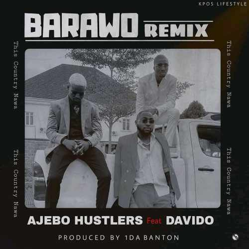 Ajebo Hustlers - Barawo Remix - Song Art