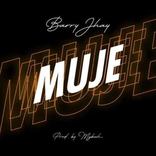 Barry Jhay - Muje - Song Art