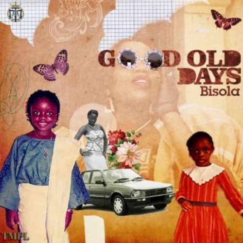 Bisola - Good Old Days - Song Art