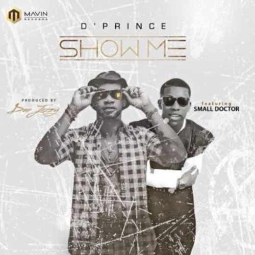 D'Prince - Show Me - Song Art