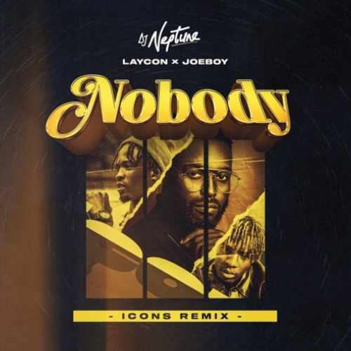 Joeboy - Nobody (Icons Remix) - Song Art