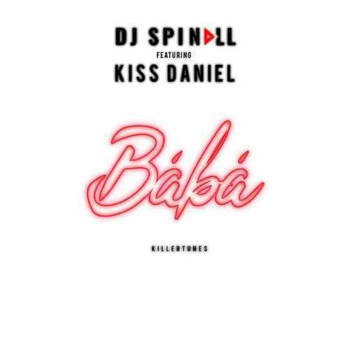 DJ Spinall - Baba - Song Art