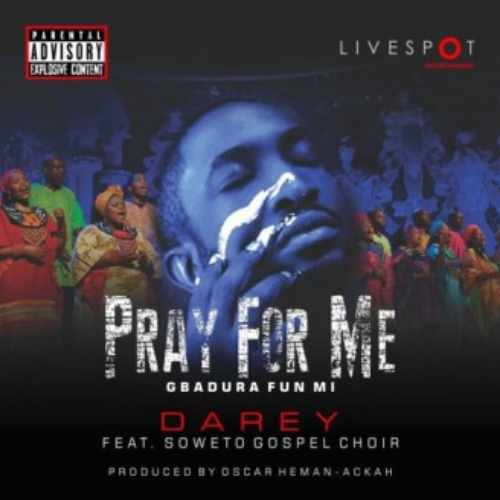 Darey Art Alade - Pray For Me - Song Art