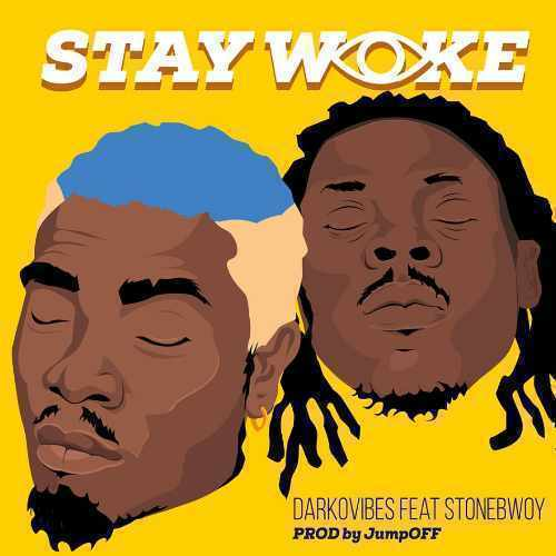 Stonebwoy - Stay Woke - Song Art