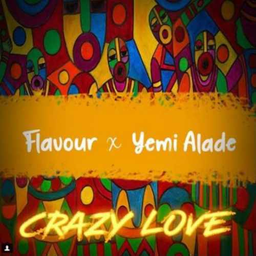 Flavour - Crazy Love - Song Art