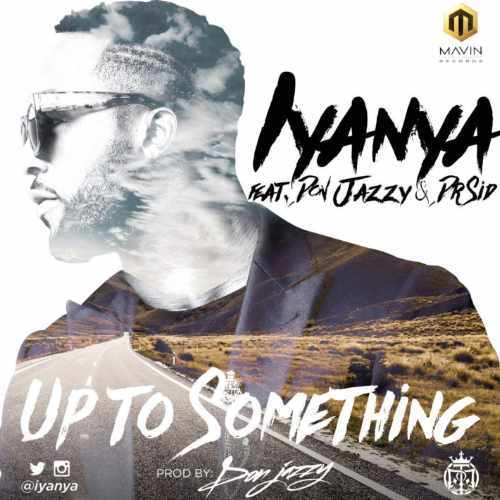 Don Jazzy - Up To Something - Song Art