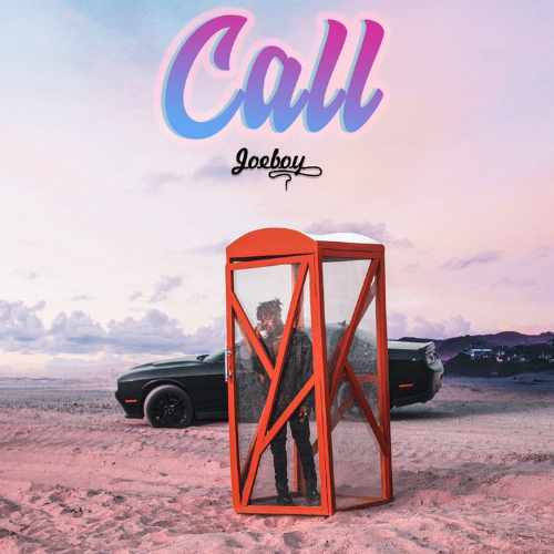 Joeboy - Call - Song Art