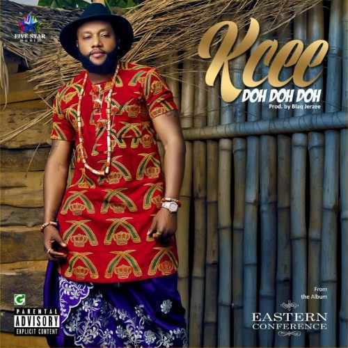 Kcee - Doh Doh Doh - Song Art
