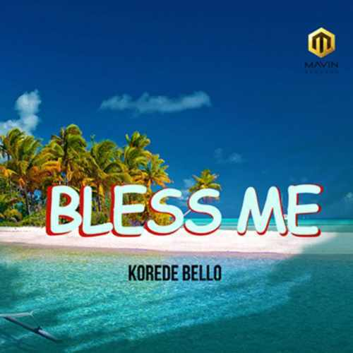 Korede Bello - Bless Me - Song Art