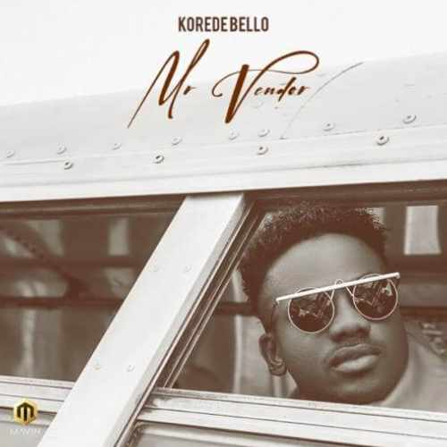 Korede Bello - Mr Vendor - Song Art