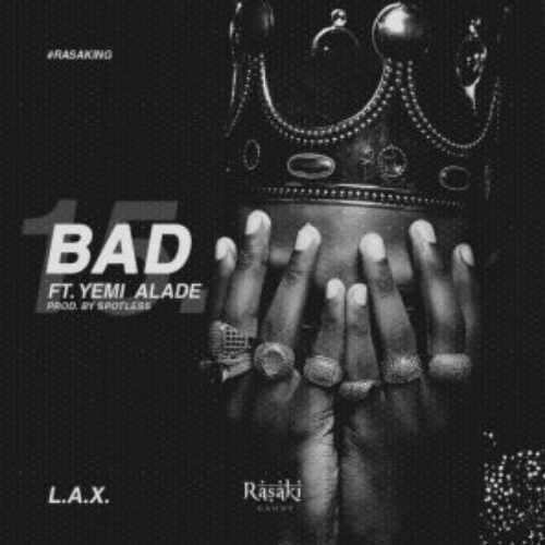 LAX - Bad - Song Art