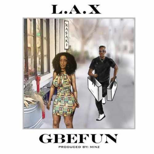 LAX - Gbefun - Song Art