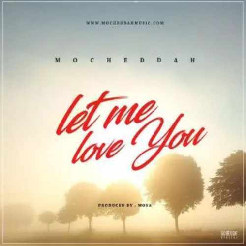 Mo Cheddah - Let Me Love You - Song Art