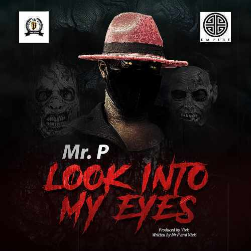 Mr P - Look Into My Eyes - Song Art