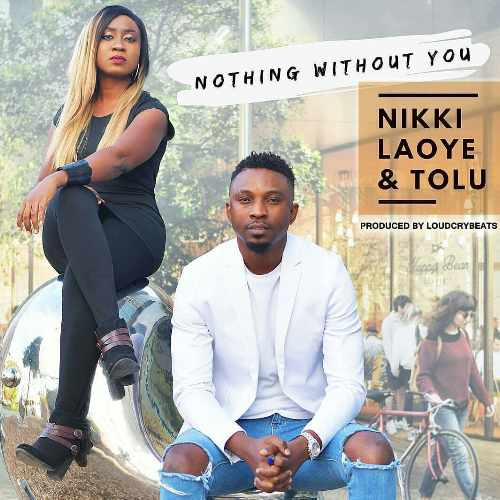 Tolu - Nothing Without You - Song Art