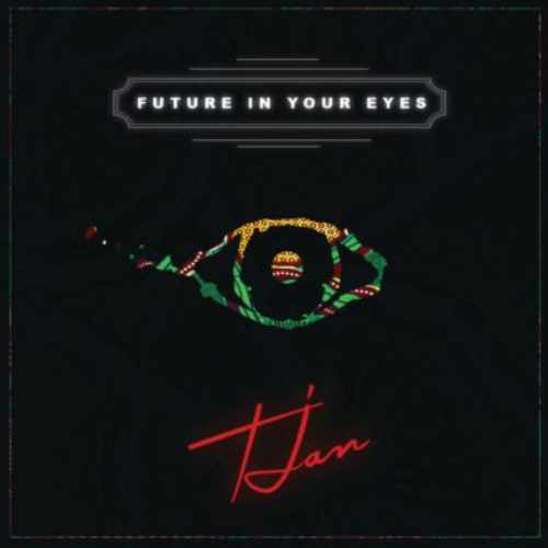 Tjan - Future In Your Eyes - Song Art