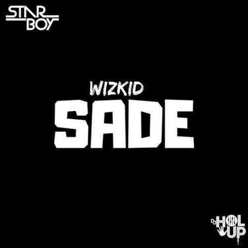 Wizkid - Sade - Song Art
