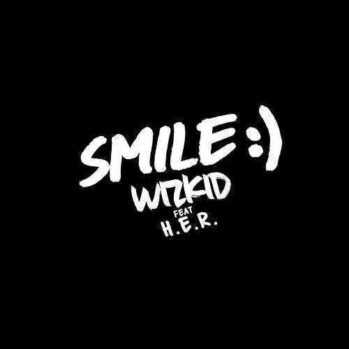 Wizkid - Smile - Song Art