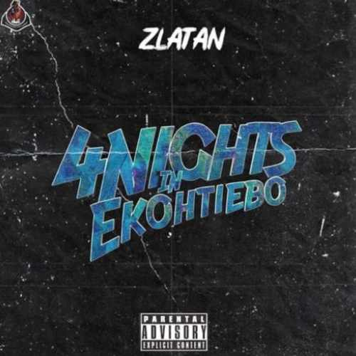 Zlatan - 4 Nights In Ekohtiebo - Song Art